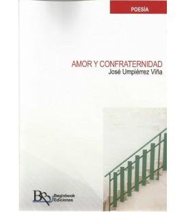 AMOR Y CONFRATERNIDAD