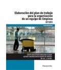 ELABORACION DEL PLAN DE TRABAJO ORGANIZACION EQUIPO LIMPIEZA UF1093