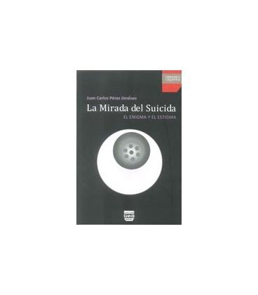 MIRADA DEL SUICIDA