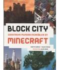 BLOCK CITY CONSTRUYE MUNDOS INCREIBLES EN MINECRAFT