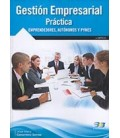 GESTION EMPRESARIAL PRACTICA (EMPRENDEDORES AUTONOMOS Y PYMES)