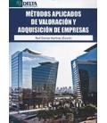 METODOS APLICADOS DE VALORACION Y ADQUISICION DE EMPRESAS