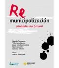 REMUNICIPALIZACION CIUDADES SIN FUTURO