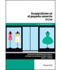 ESCAPARATISMO EN EL PEQUEÑO COMERCIO UF2384