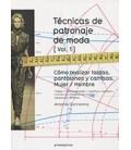 TECNICAS DE PATRONAJE DE MODA VOL 1