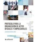 PROTOCOLO PARA LA ORGANIZACION DE ACTOS OFICIALES Y EMPRESARIALES