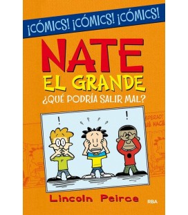 NATE EL GRANDE. ¿QU PODRIA SALIR MAL