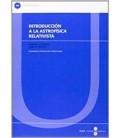 INTRODUCCION A LA ASTROFISICA RELATIVISTA