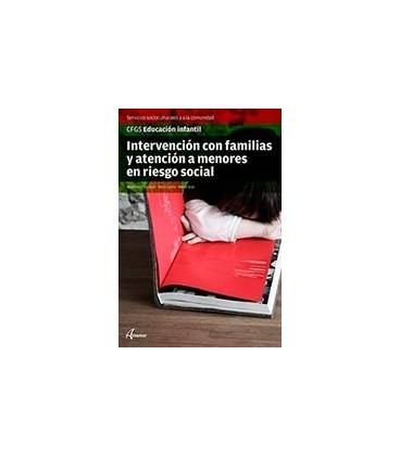 INTERVENCION CON FAMILIAS Y ATENCION A MENORES EN RIESGO SOCIAL CFGS