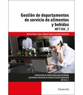 GESTION DE DEPARTAMENTOS DE SERVICIO DE ALIMENTOS Y BEBIDAS MF1104 3