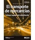 TRANSPORTE DE MERCANCIAS (ENFOQUE LOGISTICO DE LA DISTRIBUCION) 2ED