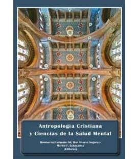 ANTROPOLOGIA CRISTIANA Y CIENCIAS DE LA SALUD MENTAL