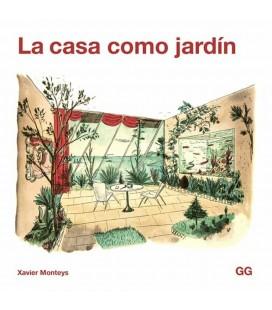 LA CASA COMO JARDIN