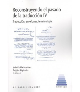 RECONSTRUYENDO EL PASADO DE LA TRADUCCION IV