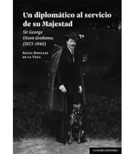 UN DIPLOMATICO AL SERVICIO DE SU MAJESTAD