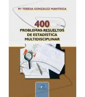 400 PROBLEMAS RESUELTOS DE ESTADISTICA MULTIDISCIPLINAR
