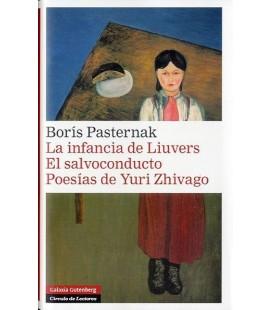 INFANCIA DE LIUVERS.EL SALVOCONDUCTO.POESIAS DE YURI ZHIVAGO