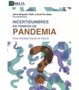 INCERTIDUMBRES EN TIEMPOS DE PANDEMIA