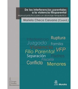 DE LAS INTERFERENCIAS PARENTALES A LA VIOLENCIA FILIOPARENTAL. MANUAL
