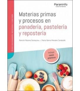 MATERIAS PRIMAS Y PROCESOS EN PANADERIA PASTELERIA Y REPOSTERIA CFGM