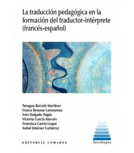 TRADUCCION PEDAGOGICA EN LA FORMACION DEL TRADUCTOR-INTERPR