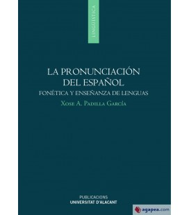 LA PRONUNCIACION DEL ESPAÑOL: FON TICA Y ENSEÑANZA DE LENGUAS