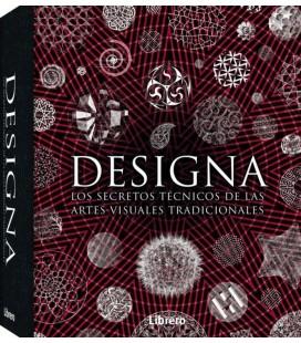 DESIGNIA. LOS SECRETOS TECNICOS DE LAS ARTES VISUALES TRADI