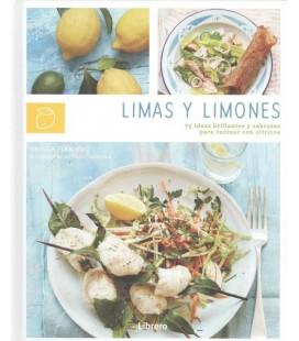 LIMAS Y LIMONES - 75 IDEAS BRILLANTES Y SABROSAS