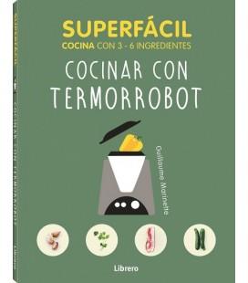 SUPERFACIL COCINAR CON TERMORROBOT