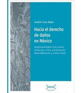 HACIA EL DERECHO DE DAÑOS EN MEXICO