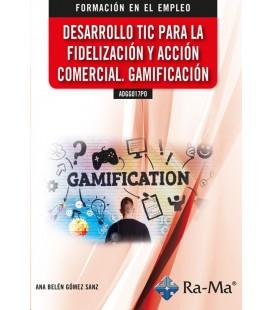 DESARROLLO TIC PARA LA FIDELIZACION Y ACCION COMERCIAL GAMIFICACION