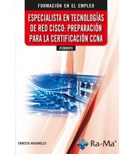 ESPECIALISTA EN TECNOLOGIAS DE RED CISCO PREPARACION PARA LA CCNNA