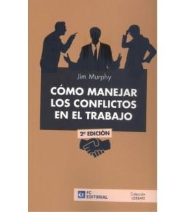 COMO MANEJAR LOS CONFLICTOS EN EL TRABAJO