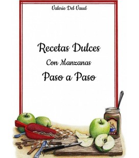 RECETAS DULCES CON MANZANAS. PASO A PASO