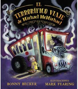 EL TERRORIFICO VIAJE DE MICHAEL MCMICHAEL