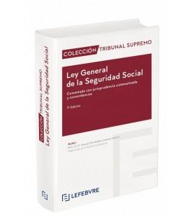 LEY GENERAL DE LA SEGURIDAD SOCIAL COMENTADA 7ª EDIC.