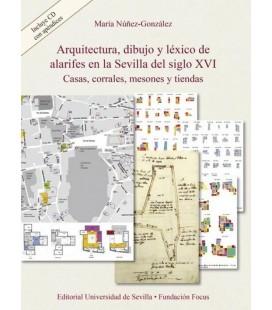 ARQUITECTURA DIBUJO Y LEXICO DE ALARIFES EN SEVILL