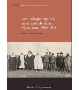ARQUEOLOGIA ESPAÑOLA EN EL NORTE DE AFRICA. MARRUECOS