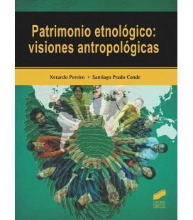 PATRIMONIO ETNOLOGICO VISIONES ANTROPO
